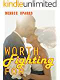 Worth Fighting For: A Collection of Christian Romance Stories