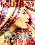 DESIRE: A Sci Fi Post-Apocalypse Romance (Desire Series Book 1)