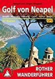 Golf von Neapel: Amalfi - Positano - Sorrent - Capri - Ischia - Vesuv. 57 Touren. Mit GPS-Tracks.