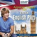 BBC English Plus. Cours d'anglais - niveau débutant | Livre audio Auteur(s) :  BBC Narrateur(s) :  BBC