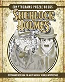 Cryptogram Sherlock Holmes Puzzle Books: Cryptogram Puzzle Book for Adults Based on the Great Detective Tales