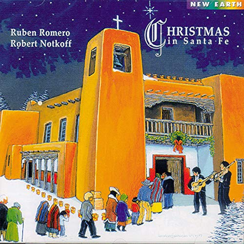 Romero Notkoff Lucero Christmas In Santa Fe Amazon Com Music