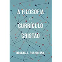 A Filosofia Do Currículo Cristão
