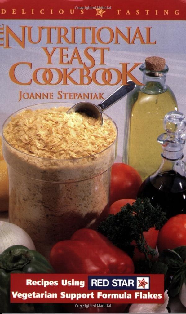 The nutritional yeast cookbook recipes using red star vegetarian the nutritional yeast cookbook recipes using red star vegetarian support formula joanne stepaniak 9781570670381 amazon books forumfinder Gallery