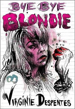 book cover of Bye Bye Blondie