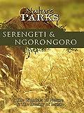 Nature Parks - Serengeti & Ngorongoro, Tanzania