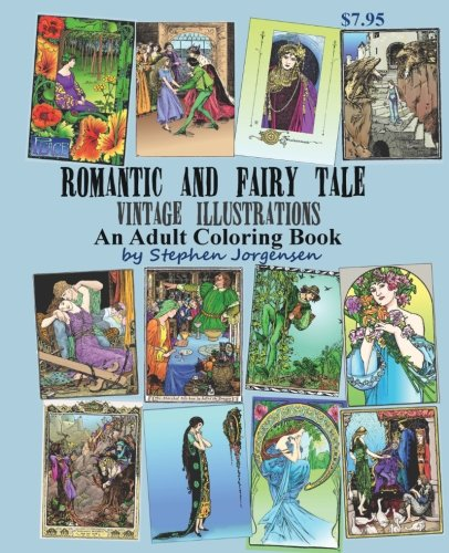 Romantic and Fairy Tale Vintage Illustrations an Adult  Coloring Book]()