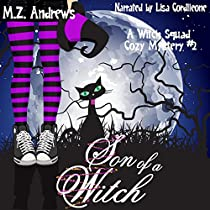 SON OF A WITCH: WITCH SQUAD, BOOK 2