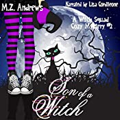 Son of a Witch: Witch Squad, Book 2 | M.Z. Andrews