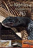 The Reptiles of South Carolina (Non Series)