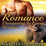 Shifter Romance: Dominated in Every Position | Kathleen Hope