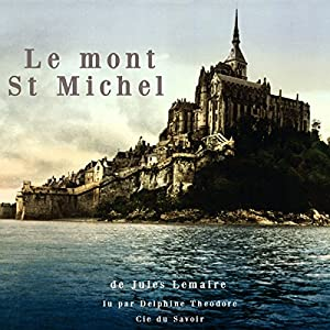 Le Mont Saint-Michel Audiobook