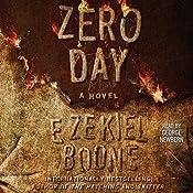 Zero Day: A Novel | Ezekiel Boone