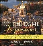 Notre Dame Inspirations, Hannah Storm, 0385518129