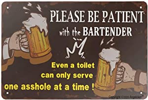 Angeloken New Metal Tin Sign Retro Vintage Please be Patient with The Bartender Aluminum Sign for Home Coffee Wall Decor 8x12 Inch