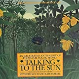 Talking to the Sun: An Illustrated Anthology of Poems for Young People