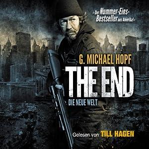 Die neue Welt (The End 1) Hörbuch