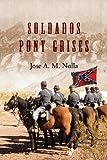 Soldados Pony Grises, Jose Nolla, 1432786725