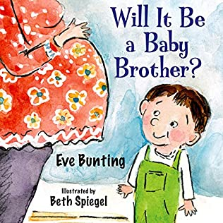 book cover of Will It Be a Baby Brother?