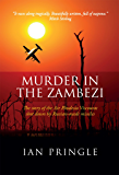 Murder in the Zambezi: The story of the Air Rhodesia Viscounts shot down by Russian-made missiles