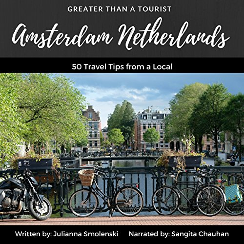 [R.e.a.d] Amsterdam Netherlands: 50 Travel Tips from a Local: Greater Than a Tourist<br />WORD