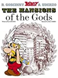 Asterix The Mansions of the Gods: Album #17 (Asterix (Orion Paperback))