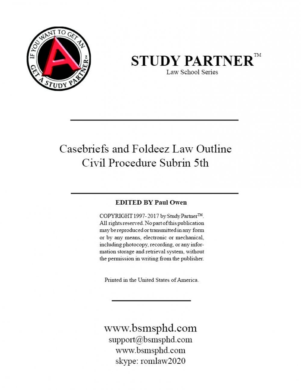 Casebriefs and Foldeez Law Outline for Civil Procedure: Doctrine, Practice, and Context 5th by Subrin ISBN 9781454868378, 9781454881964, 9781454881957, 9781454881940, 1454868376, 1454881941 pdf