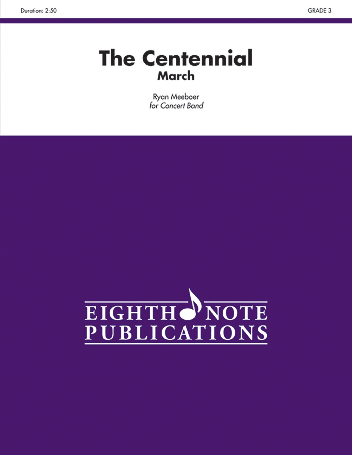 Download The Centennial: March, Conductor Score & Parts (Eighth Note Publications) PDF