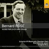 Rose:Music For Choir & Organ [Estonian Philharmonic Chamber Choir; Ene Salumäe,Gregory Rose] [TOCCATA CLASSICS: TOCC0307]