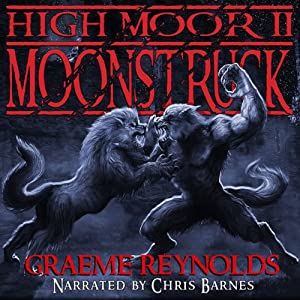 High Moor 2: Moonstruck Hörbuch