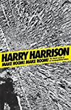 Make Room! Make Room!: The Classic Novel of an Overpopulated Future