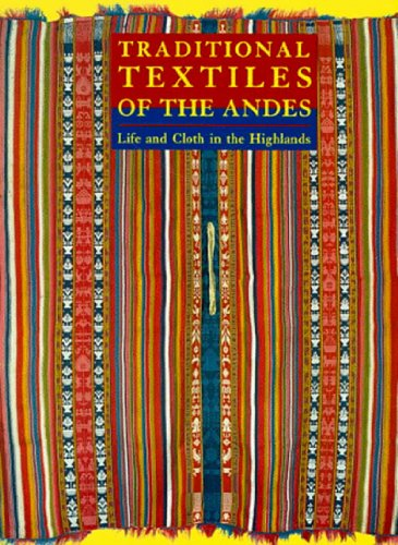 [Traditional Textiles of the Andes: Life and Cloth in the Highlands] (Social Media Sites Costumes)