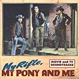 : My Rifle, My Pony & Me: Movie & TV Soundtracks