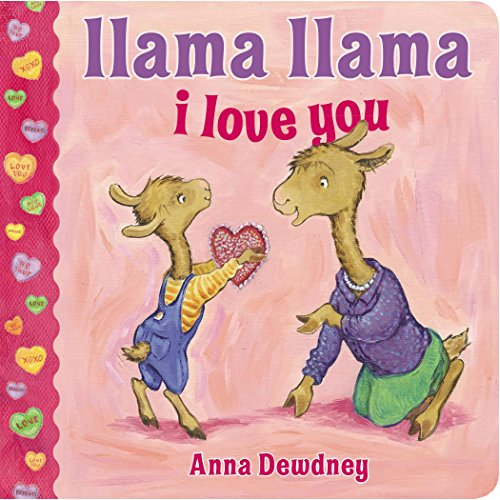 Llama Llama I Love You (Valentine's Day Gifts For Toddlers)