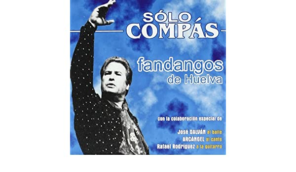 Solo Compas - Fandangos De Huelva: Various Artists: Amazon.es: Música