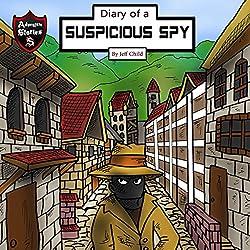 Diary of a Suspicious Spy