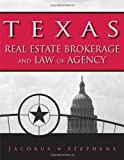 img - for Texas Real Estate Brokerage and Law of Agency book / textbook / text book