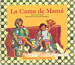 La Cama De Mama (Coleccion Ponte Poronte) (Spanish Edition): Joi Carlin, Morella Fuenmayor: 9789802571673: Amazon.com: Books
