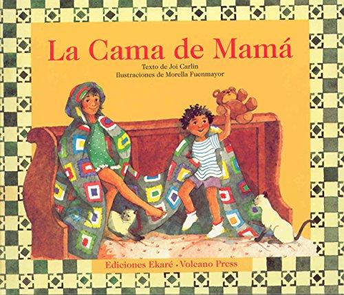 La Cama De Mama (Coleccion Ponte Poronte) (Spanish Edition) [Joi Carlin] (Tapa Blanda)