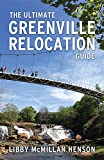 The Ultimate Greenville Relocation Guide