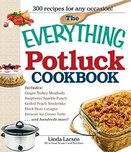 The Everything Potluck Cookbook (Everything®) by [Larsen, Linda]