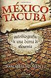 Mexico Tacuba, Joachim Von Mentz, 607480172X