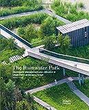 Rainwater Park: Stormwater Management and Utilization in Landscape Design