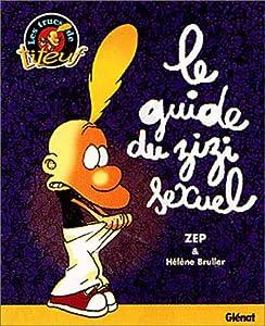 """Afficher """"Le Guide du zizi sexuel"""""""