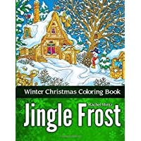 Jingle Frost - Winter Christmas Coloring Book: Detailed Zentangle Patterns For The Cold Season and New year – For Adults