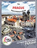 The Prague Fact and Picture Book: Fun Facts for Kids About Prague (Turn and Learn)