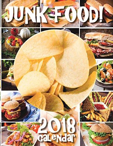 Junk Food! 2018 Calendar by Sea Wall