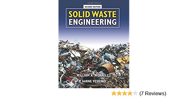 Solid waste engineering william a worrell p aarne vesilind solid waste engineering william a worrell p aarne vesilind 9781439062159 amazon books fandeluxe Gallery