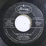 Frank D'Rone 45 RPM What's In It For Me / Twist L'il Liza