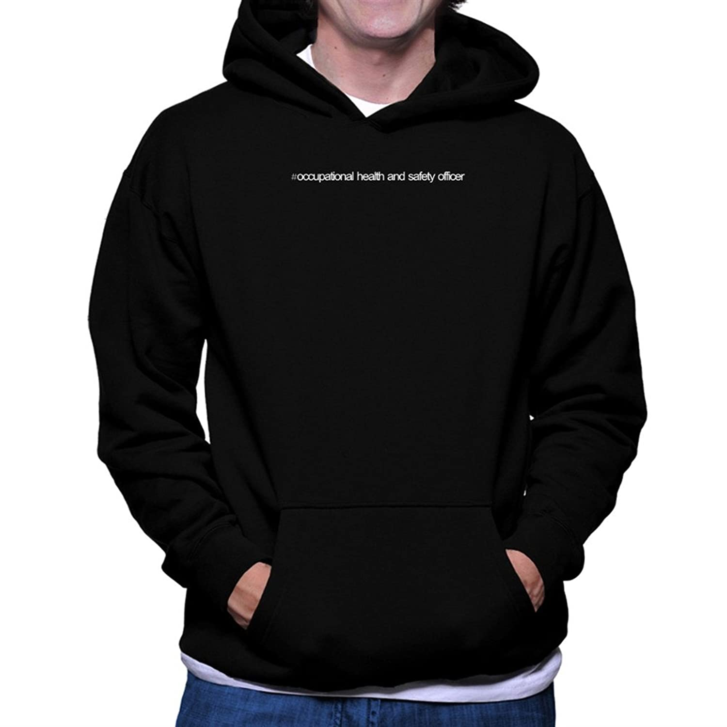 Hashtag Occupational Health And Safety Officer Hoodie
